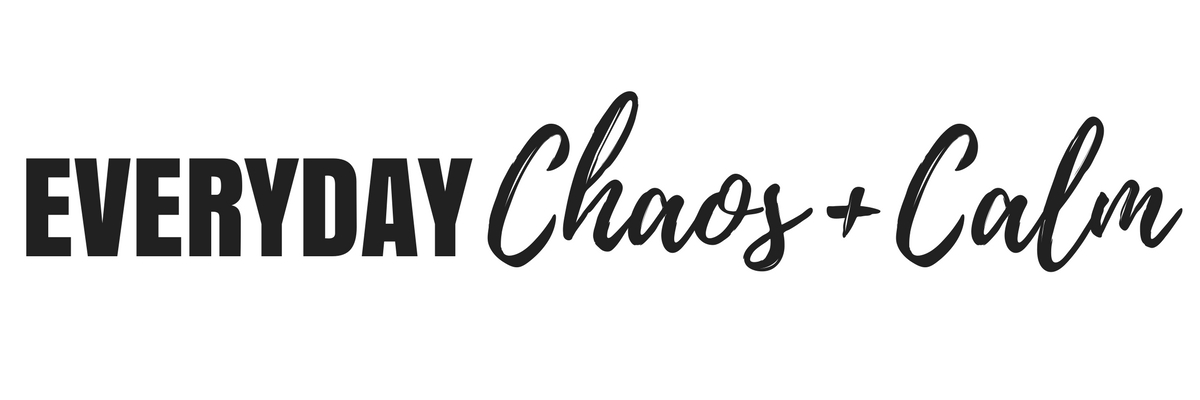 Everyday Chaos and Calm