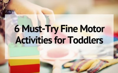 6 Must-Try Fine Motor Activities for Toddlers- Plus Variations