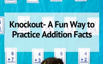 Knockout- A Fun Addition Game to Learn the Facts!
