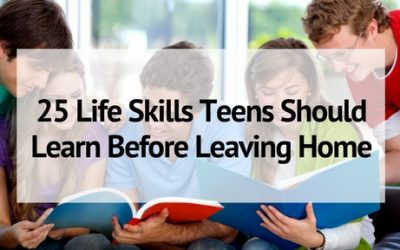 25 Life Skills Teens Should Learn Before Leaving Home