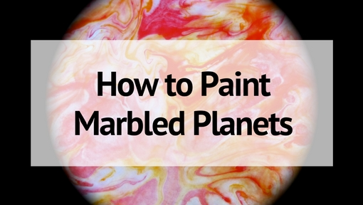 Marbled Planet Craft: A Fun Way to Learn the Planets