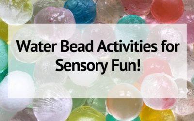 8+ Water Bead Activities for Hours of Sensory Fun