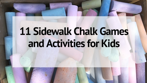 11 Sidewalk Chalk Games and Activities for Kids