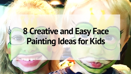 8 Creative And Easy Face Painting Ideas For Kids