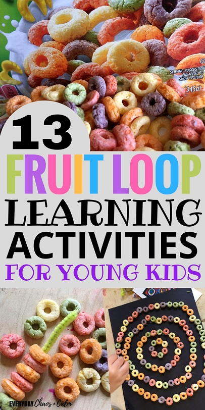 13 Fruit Loop Learning Activities for Preschoolers or Toddlers. Make learning fun!