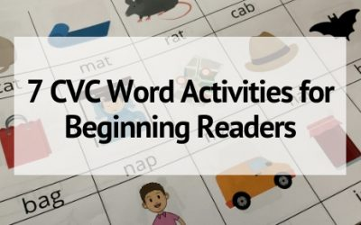 7 CVC Word Activities for Beginning Readers