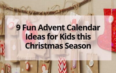 9 Fun Advent Calendar Ideas for Kids this Christmas Season