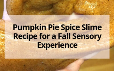 Pumpkin Pie Spice Slime Recipe for a Fall Sensory Experience