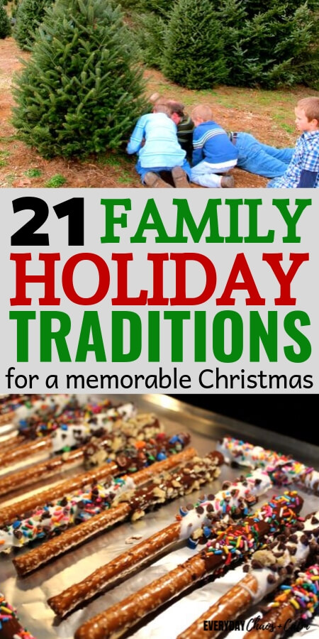 21 Fun. Family, Holiday Traditions to Make Christmas Memories