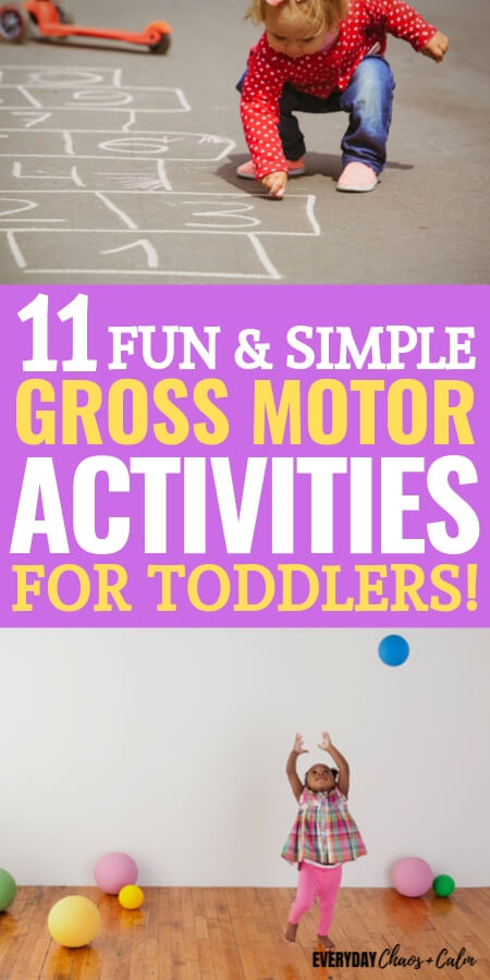 11 Gross Motor Activities for Toddlers to Build Muscles and Coordination