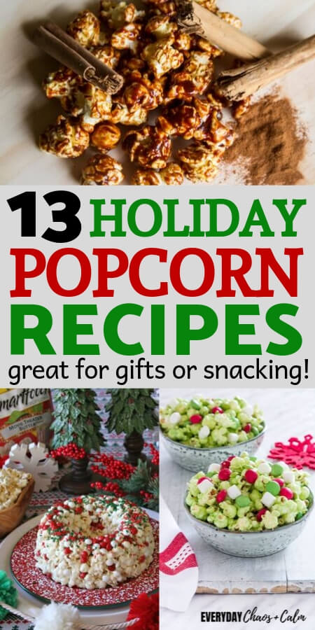 Christmas Popcorn Recipes.13 Holiday Popcorn Recipes For Gifts Or Christmas Treats