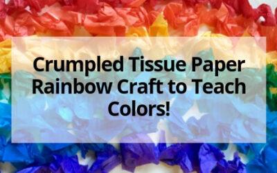 Crumpled Tissue Paper Rainbow Craft