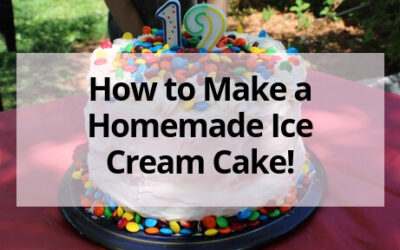 How to Make a Homemade Ice Cream Cake for a Fun Celebration