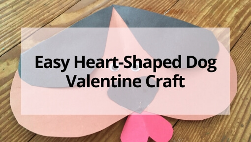 Easy Heart Shaped Dog Valentine Craft