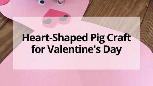 Heart Shaped Pig Valentine Craft