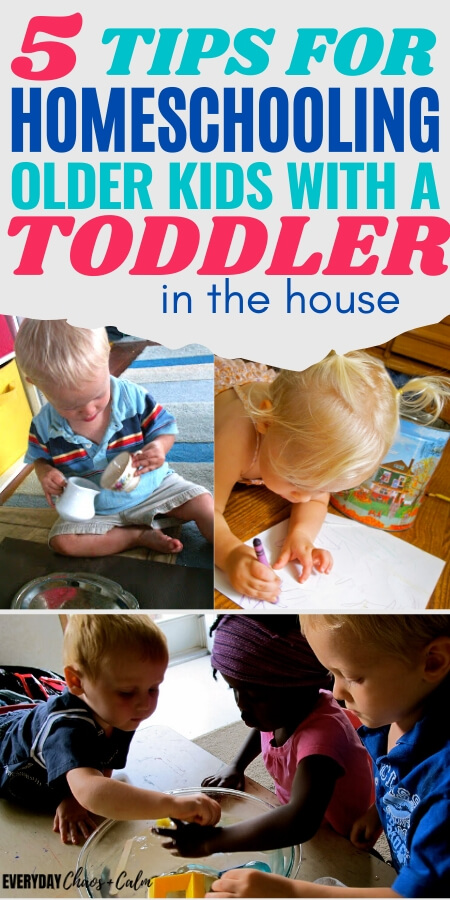 5 tips for homeschooling older kids with a toddler in the house