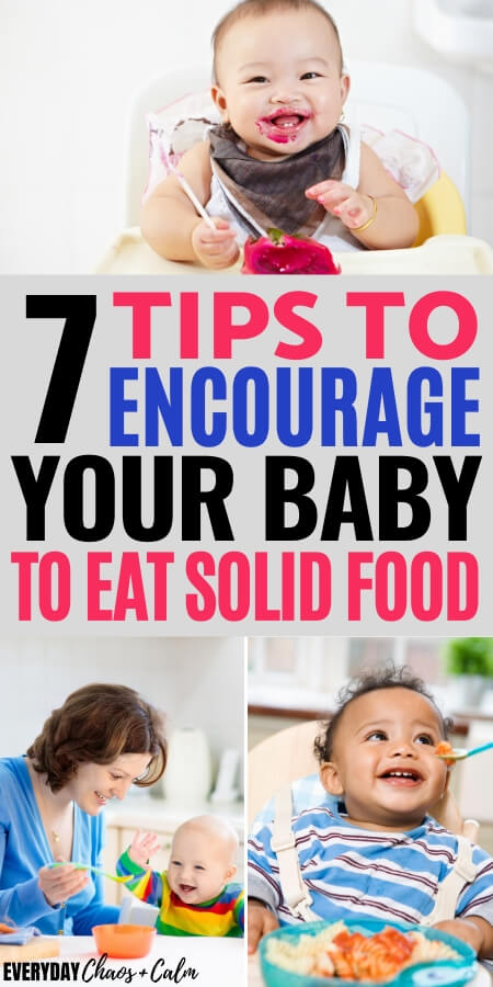 7 tips to encourage your baby to eat solid food