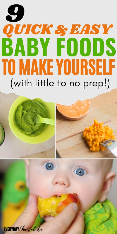 9 quick and easy baby foods to make yourself with little prep