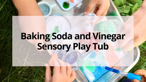 How to Create a Fun Baking Soda and Vinegar Sensory Play Tub