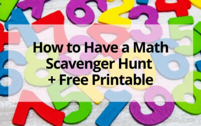How to Have a Math Scavenger Hunt + Free Printable