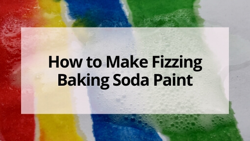 How to Make Fizzing Baking Soda Paint  (a STEAM Activity)