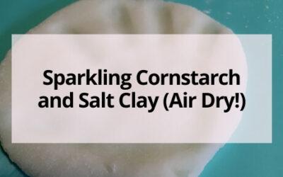 Sparkling Cornstarch and Salt Clay Recipe (Air Dry!)