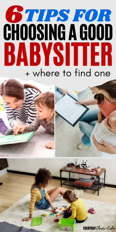 6 tips for choosing a good babysitter + where to find one
