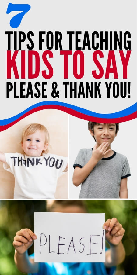 7 tips for teaching kids to say please and thank you