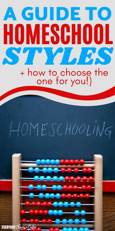 a guide to homeschool styles and how to choose the one for you