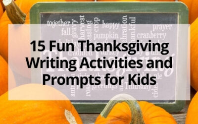 15 Fun Thanksgiving Writing Activities and Prompts for Kids