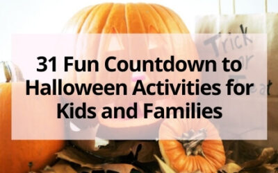 31 Fun Countdown to Halloween Activities for Kids and Families